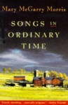 Songs In Ordinary Time - Mary McGarry Morris