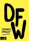 Systemets sopkvast - David Foster Wallace