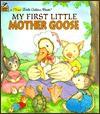 My First Little Mother Goose (Little Golden Book) - Lucinda McQueen