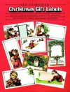 Old-Fashioned Christmas Gift Labels: 38 Full-Color Pressure-Sensitive Designs - Carol Belanger Grafton