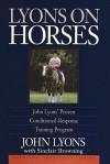 Lyons on Horses - John Lyons