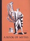 A Book of Myths - Thomas Bulfinch