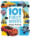 101 First Words: Things That Go - Hinkler Books