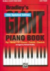 Bradley's Giant Piano Book (Easy Piano Book)(15th updated edition) - Richard Bradley