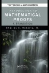 Introduction to Mathematical Proofs (Textbooks in Mathematics) - Charles Roberts