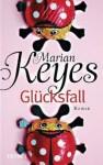 Glücksfall - Marian Keyes
