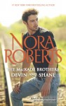 The MacKade Brothers: Devin & Shane: The Heart of Devin MacKadeThe Fall of Shane MacKade - Nora Roberts