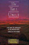 Tall Uncut - Pete Fromm