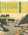 The Enduring Vision: A History of the American People, Volume I: To 1877, Concise - Paul S. Boyer, Clifford E. Clark, Karen Halttunen, Sandra Hawley, Joseph F. Kett