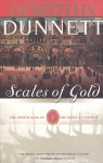 Scales Of Gold: The House Of Niccolo,Vol.4 - Dorothy Dunnett