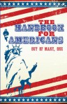 The Handbook for Americans: Out of Many, One - Sean Smith, Andrew Flach, Anna Krusinski, June Eding
