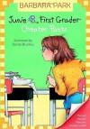 Junie B., First Grader: Cheater Pants - Barbara Park, Denise Brunkus