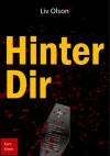 Hinter Dir (German Edition) - Liv Olson