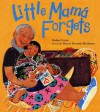 Little Mama Forgets - Robin Cruise, Stacey Dressen-McQueen