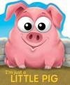 I'm Just a Little Pig - Charles Reasoner, Oakley Graham