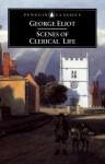 Scenes of Clerical Life - George Eliot