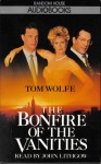 Bonfire of the Vanities - Tom Wolfe