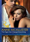 The Night that Changed Everything - Anne McAllister
