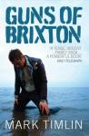 Guns of Brixton - Mark Timlin