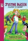 Justine McKeen, Pooper Scooper - Sigmund Brouwer, Dave Whamond