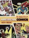 The Classic Era of American Comics - Nicky Wright, Joe Kubert