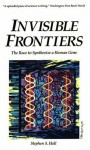 Invisible Frontiers: The Race to Synthesize a Human Gene - Stephen S. Hall, James D. Watson