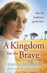 A Kingdom for the Brave - Tamara McKinley