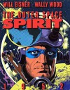 The Outer Space Spirit - Will Eisner, Jules Feiffer, Wallace Wood, Denis Kitchen, Pete Hamill, Cat Yronwode