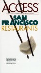 Access San Francisco Restaurants - Access Press, Mary Chase