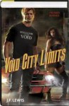Void City Limits (Void City, #3-4) - J.F. Lewis