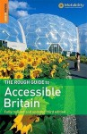 The Rough Guide To Accessible Britain - Rough Guides
