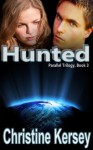 Hunted (Parallel Trilogy, Book 3) - Christine Kersey