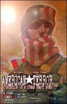 American Terror: Confessions of a Human Smart Bomb, Volume One - James Fenimore Cooper, Jeff Mccomsey