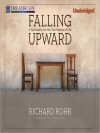Falling Upward: A Spirituality for the Two Halves of Life (MP3 Book) - Richard Rohr