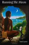 Running the Moon - Tami Lynne