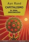 Capitalismo: El Ideal Desconocido - Ayn Rand