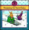 Shopping for Snowflakes - Marcia Leonard