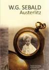 Austerlitz - W.G. Sebald, Małgorzata Łukasiewicz