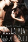 Bella Mia (Daughter of Darkness Series #3) - Mandy M. Roth