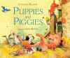 Puppies and Piggies - Cynthia Rylant, Ivan Bates