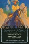 Cowboy Lingo - Ramon F. Adams, Elmer Kelton, Nick Eggenhofer