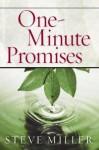 One-Minute Promises - Steve Miller