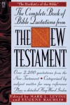 The Complete Book of Bible Quotes from the New Testament - Mark Levine