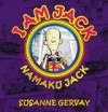 I Am Jack - Susanne Gervay