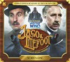 Jago and Litefoot: Series 1 - Andrew Lane, Justin Richards, Alan Barnes, Jonathan Morris