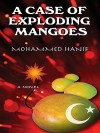 A Case of Exploding Mangoes - Mohammed Hanif