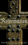 The Reformation: A History (Modern Library Chronicles) - Patrick Collinson