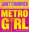 Metro Girl - Janet Evanovich, C.J. Critt