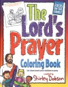 The Lord's Prayer Coloring Book - Shirley Dobson