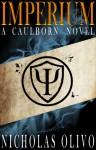 Imperium (Caulborn #1) - Nicholas Olivo